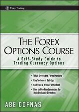 The Forex Options Course: A Self-Study Guide to Trading Currency Options Cofnas