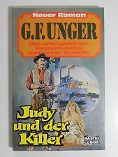 G F Unger Judy und der Killer Roman Western Bastei Lübbe Verlag