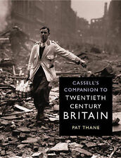 Cassell's Companion to 20th century British History by Pat Thane (Hardback,)