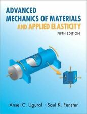 Advanced Mechanics of Materials and Applied Elasticity (5th Edition)
