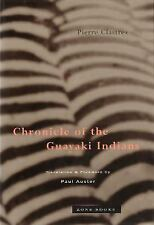 Chronicle of the Guayaki Indians, Clastres, Pierre, Good Book