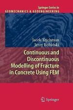 Continuous and Discontinuous Modelling of Fracture in Concrete Using FEM by...