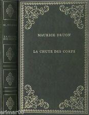 La chute des corps / La fin des hommes / Maurice DRUON // Prestige du Livre