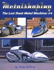 METALSHAPING: the Lost Sheet Metal Machines #4 Timothy Barton Pullmax