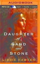 Daughter of Sand and Stone by Libbie Hawker (2015, MP3 CD, Unabridged)