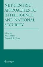 NEW - Net-Centric Approaches to Intelligence and National Security