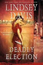Deadly Election: A Flavia Albia Mystery (Flavia Albia Series)