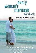Every Woman's Marriage Workbook: How to Ignite the Joy and Passion You Both Desi