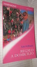 REGALO A DOMICILIO Kate Hoffmann Harmony 2000 Romanzi Rosa d'amore Storie di e