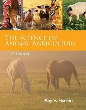 NEW - Science of Animal Agriculture by Herren, Ray V