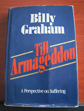 Till Armageddon by Billy Graham 1981 HCDC  A Perspective on Suffering