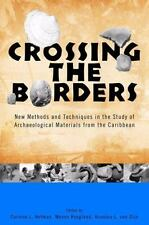 Crossing the Borders: New Methods and Techniques in the Study of Archaeology Mat