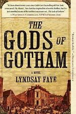 Acc, The Gods of Gotham (A Timothy Wilde Novel), Faye, Lyndsay, 0425261255, Book