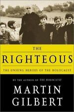 The Righteous: The Unsung Heroes of the Holocaust-ExLibrary