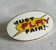 JUST PLAY FAIR!  BLACK RED YELLOW WHITE OVAL  TAC PIN NBA?