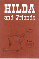 Hilda and Friends : Trail Side Poetry by Brenda S. DeLeeuw (1998, Paperback)