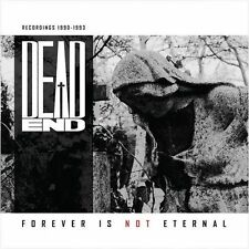 DEAD END - Forever Is Not Eternal CD