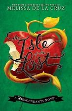 The Descendants: The Isle of the Lost by Melissa De la Cruz DISNEY  BRAND NEW PB