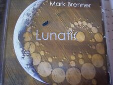 CD NEUF scellé - MARK BRENNER - LUNATIC -C54