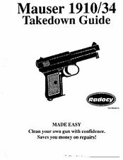 Mauser  1910  1934  10 34 Pistols  Takedown Assembly Guide Radocy NEW