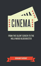 The Joy of Cinema: For Those Who Love the Silver Screen by Graham Tarrant...