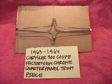 1963-1964 CHRYSLER 300 COUPE FACTORY QUARTER PANEL CHROME TRIM PIECE FREE SHIPP