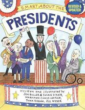 Smart About the Presidents Revised & Updated Paperback 2009 Ages 5-9