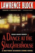 A Dance at the Slaughterhouse (Matthew Scudder) by Block, Lawrence
