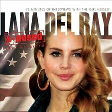 X-Posed: The Interview by Lana Del Rey (CD, May-2012, Chrome Dreams (USA))