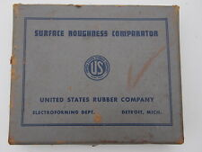 SURFACE ROUGHNESS COMPARATOR UNITED STATES RUBBER COMPANY ELECTROFORMING DEPT MI