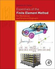 Essentials of the Finite Element Method: For Mechanical and Structural Engineers
