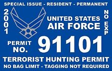 TERRORIST UNITED STATES AIR FORCE HUNTING PERMIT VINYL DECAL DECALS STICKER