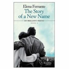 Neapolitan Novels: The Story of a New Name Bk. 2 by Elena Ferr (FREE 2DAY SHIP)