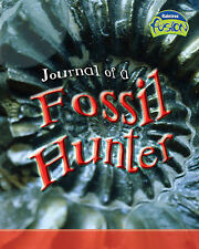 Good, Journal of a Fossil Hunter  (Fusion: Geographical Processes an Environment