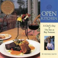 Open Kitchen: A Chef's Day at The Inn at Bay Fortune by Smith, Michael
