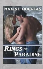 Rings of Paradise by Maxine Douglas (2014, Paperback)