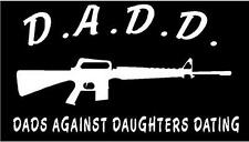 WHITE Vinyl Decal Dads against daughters dating ak47 ar15 dad fun sticker truck