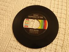 RUTH BROWN  WHAT HAPPENED TO YOU/YES SIR THAT'S MY BABY DECCA 31598