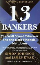 13 Bankers: The Wall Street Takeover and the Next Financial Meltdown (-ExLibrary