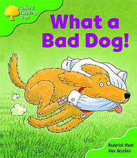 Oxford Reading Tree: Stage 2: Storybooks: What a Bad Dog! by Roderick Hunt...
