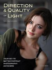 Direction and Quality of Light : Your Key to Better Portrait Photography...