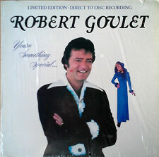 ROBERT GOULET - YOU'RE SOMETHING SPECIAL - LIMITED EDITION  - DIRECT - DISC  LP