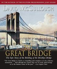 The Great Bridge: The Epic Story of the Building of the Brooklyn Bridge, McCullo