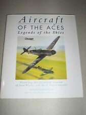 General Aviation: Aircraft of the Aces : Legends of the Skies by Tony Holmes...