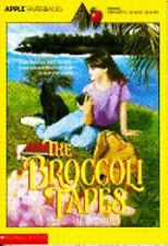 The Broccoli Tapes (An Apple Paperback)