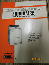 Master 8059 for Frigidaire GAS & ELECTRIC DRYERS SERVICE/REPAIR MANUAL 1981