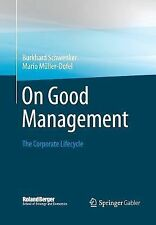 Roland Berger School of Strategy and Economics: On Good Management : The...