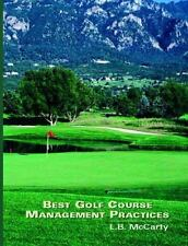 Best Golf Course Management Practices by L. B. McCarty (2000, Hardcover)