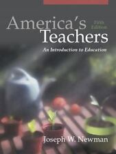 America's Teachers: An Introduction to Education (5th Edition)