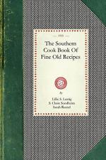 The Southern Cook Book of Fine Old Recipes (2007, Paperback)